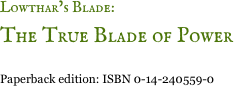 Lowthar's Blade: 